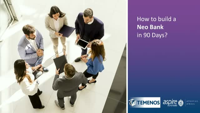 How to launch a Neobank in 90 days?