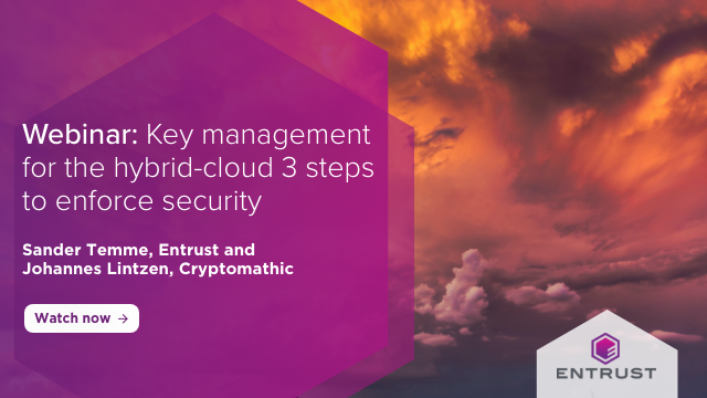 Key Management for the Hybrid-cloud: 3 steps to enforce security