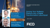 FICO Webinar:Turn Your Software Platform into a Digital Transformation Launchpad