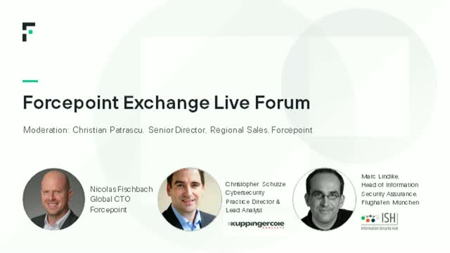Forcepoint Exchange Live Forum