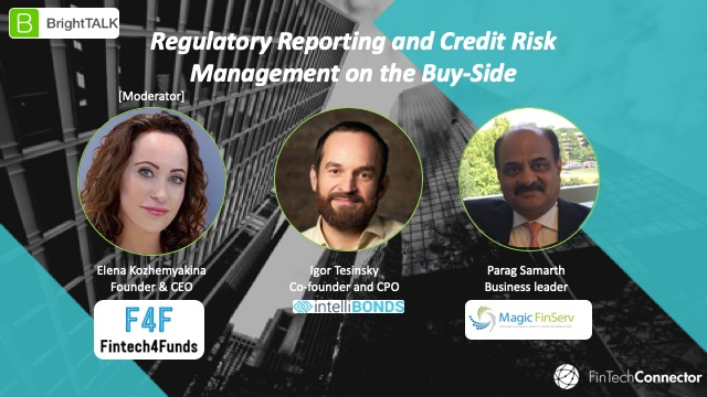 Regulatory Reporting and Credit Risk Management on the Buy-Side
