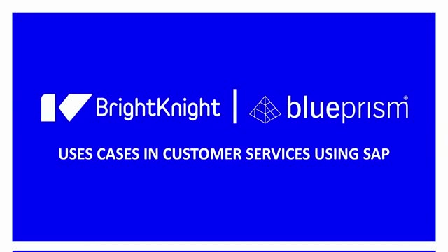 BP/BrightKnight Webinar - Use cases in Customer Service using SAP