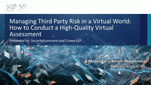 Third Party Risk Management: How to Conduct a High-Quality Virtual Assessment