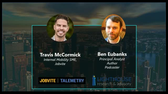 Career Pathing and Internal Mobility Webinar with Ben Eubanks and Travis McCormi