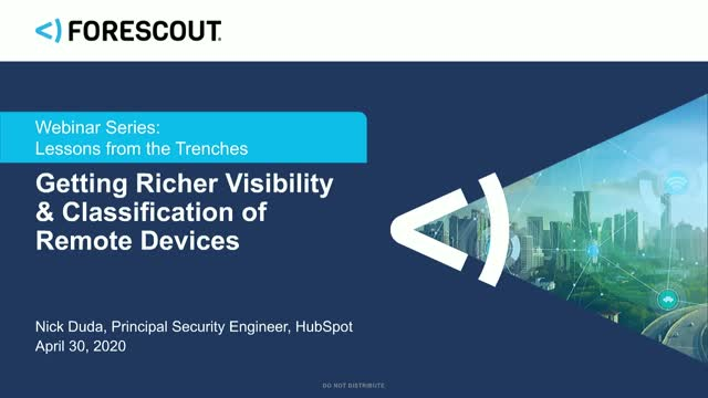 Getting Richer Visibility and Classification of Remote Devices