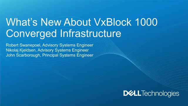 Learn What's New About VxBlock Systems