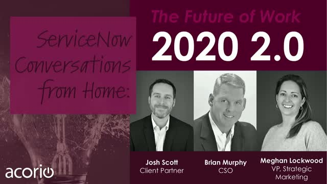 ServiceNow Conversations from Home: 2020 2.0