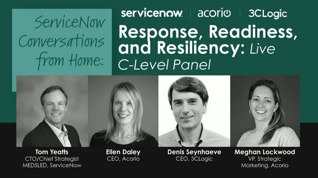 ServiceNow Conversations from Home: Response, Readiness,and Resiliency