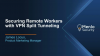 How to Leverage the Cloud for Split Tunneling & Improve Access Speeds