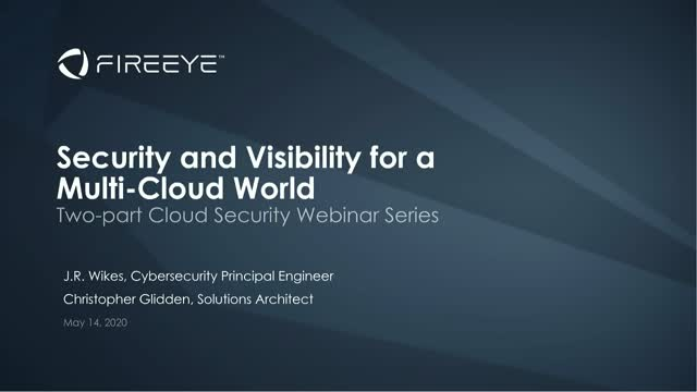 Part 2: Security and Visibility for a Multi-Cloud World