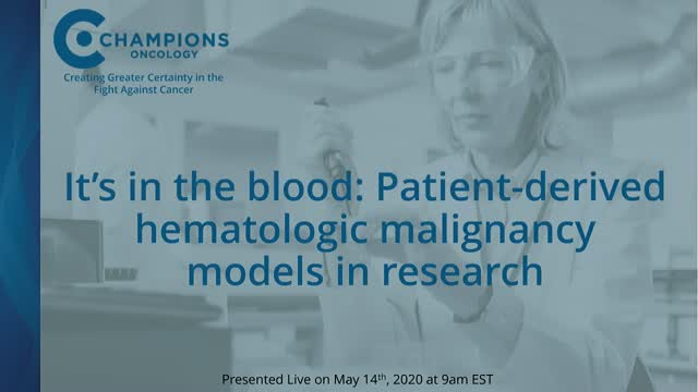 It's in the blood: Patient-derived hematologic malignancy models in research