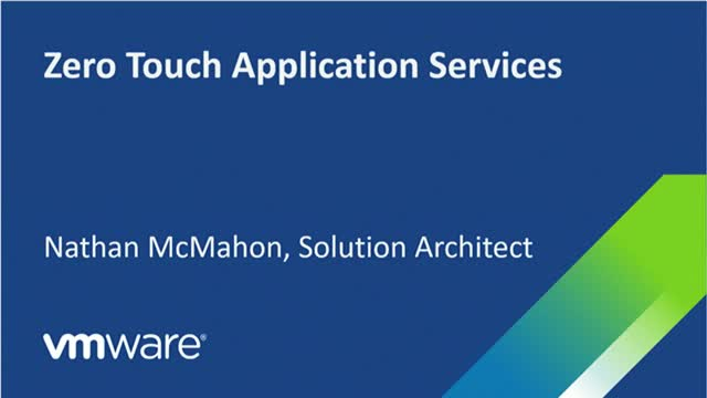 Zero Touch Application Services