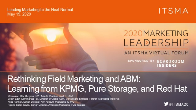 Rethinking Field Marketing & ABM: Learning from KPMG, Pure Storage, & Red Hat