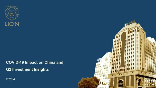Lion Fund: COVID-19 Impact on China and Q2 Investment Insights