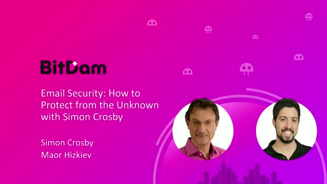 Email Security: How to Protect from the Unknown with Simon Crosby