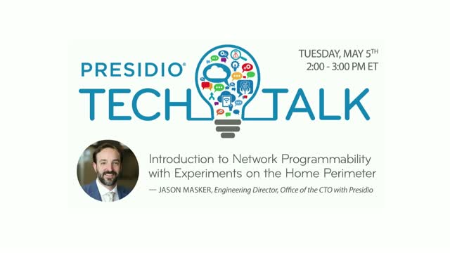 Presidio Tech Talk Series: Introduction to Network Programmability with Experime