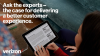 Ask the experts – the case for delivering a better customer experience