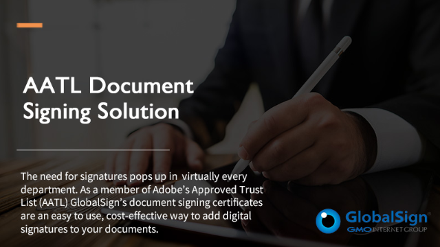 GlobalSign Webcast - AATL Document Signing Solution