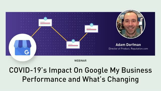 COVID-19's Impact On Google My Business Performance And What's Changing