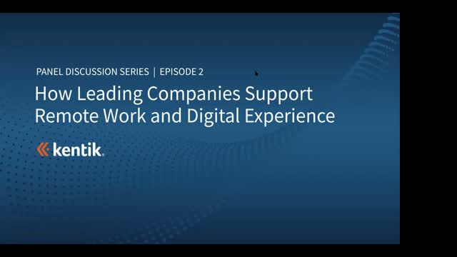 How Leading Companies Support Remote Work and Digital Experience, Part 2