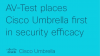 AV-Test places Cisco Umbrella first in security efficacy