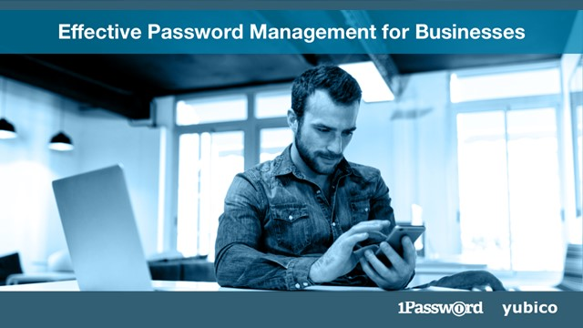 Effective Password Management for Businesses