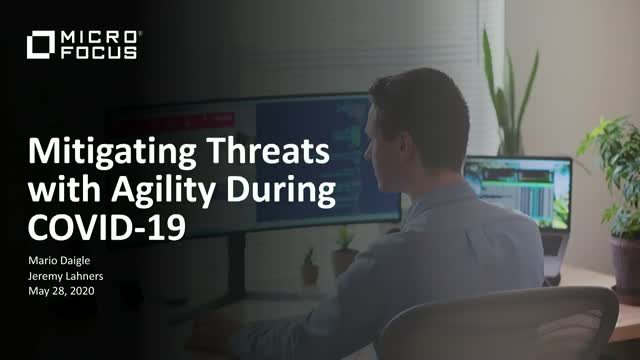 Mitigating Threats with Agility During COVID-19