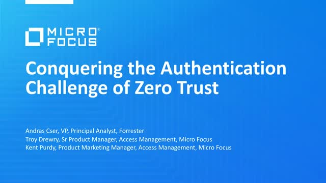 Conquering the Authentication Challenge of Zero Trust