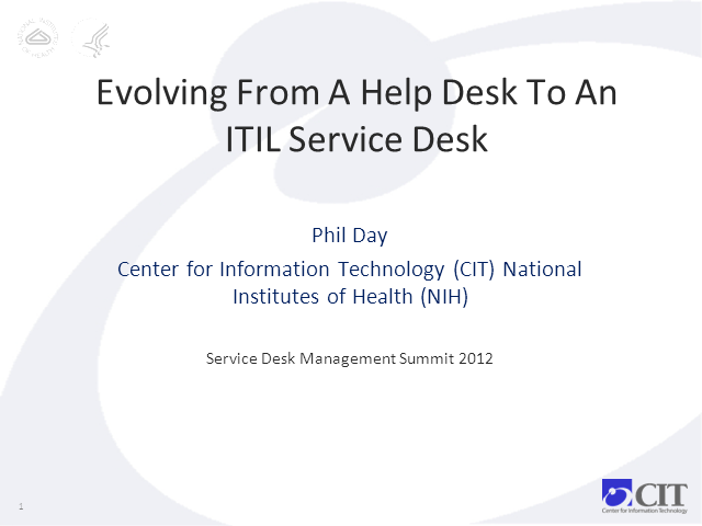 Evolving From A Help Desk To An ITIL Service Desk