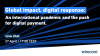 Global impact, digital response: a new tomorrow after the coronavirus.