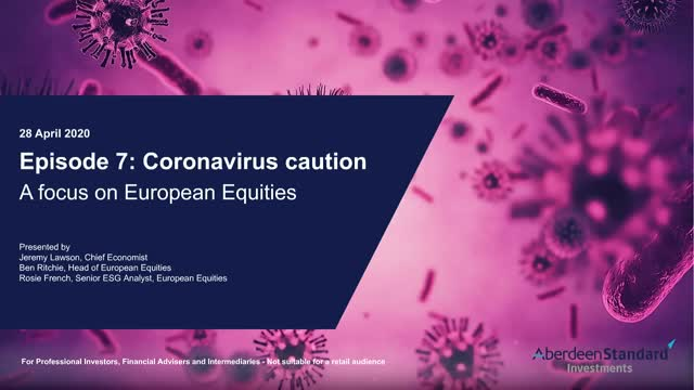 No.7 Coronavirus caution: A focus on European Equities
