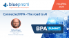 Connected RPA – The road to AI
