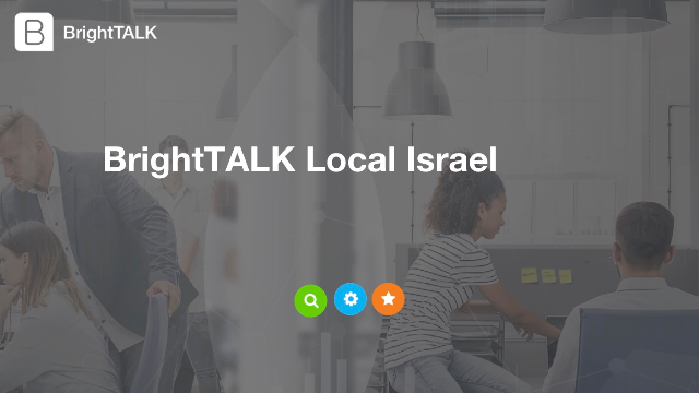 BrightTALK Local Israel: Back to Normal? Driving Demand During a Pandemic