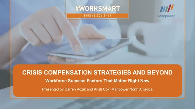 Crisis Compensation and Beyond: Workforce Success Factors That Matter Right Now