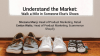 Understand the Market: Walk a Mile in Someone Else's Shoes