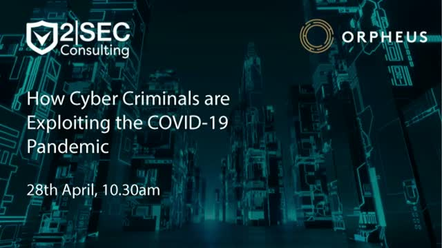 How Cyber Criminals are Exploiting the COVID-19 Pandemic