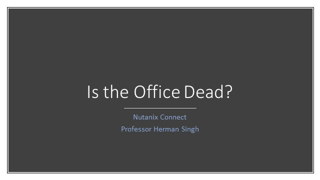 Is the office dead?