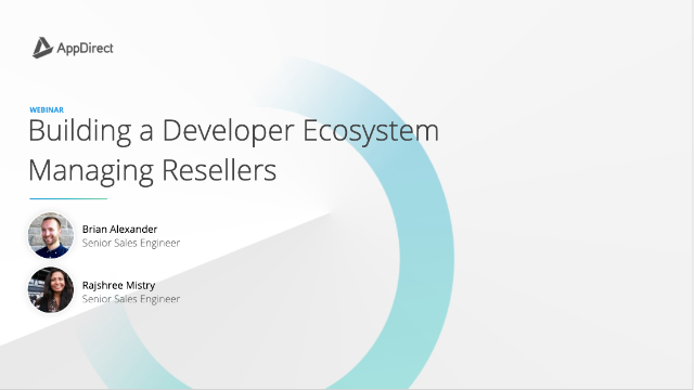 How to Build a Developer Ecosystem - Managing Resellers