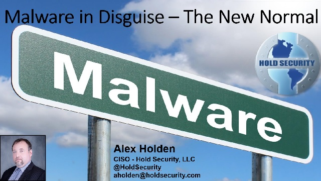 Malware in Disguise: The New Normal