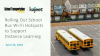 How to Roll Out School Bus WiFi Hotspots to Support Distance Learning