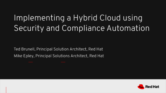 Implementing a Hybrid Cloud using Security and Compliance Automation
