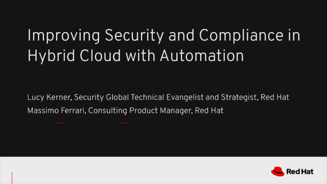 Improving Security and Compliance in Hybrid Cloud with Automation
