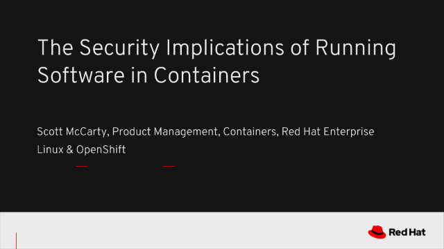 The Security Implications of Running Software in Containers