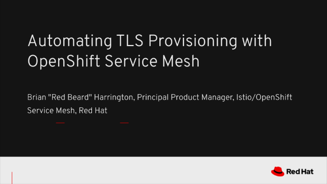 Automating TLS Provisioning with OpenShift Service Mesh