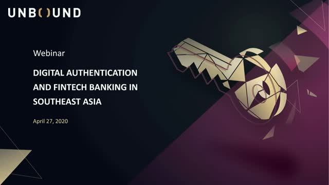 Digital Authentication and Fintech Banking in Southeast Asia