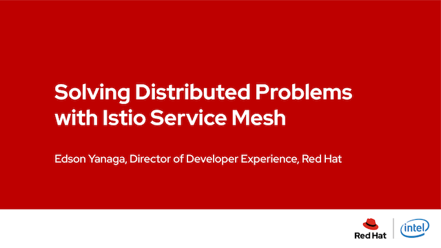 Solving Distributed Problems with Istio Service Mesh