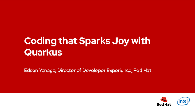 Coding that Sparks Joy with Quarkus