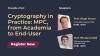 Cryptography in Practice: MPC, from Academia to End-User