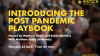 Introducing the Post Pandemic Playbook