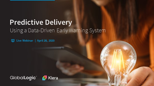 Predictive Delivery Using a Data-Driven Early Warning System